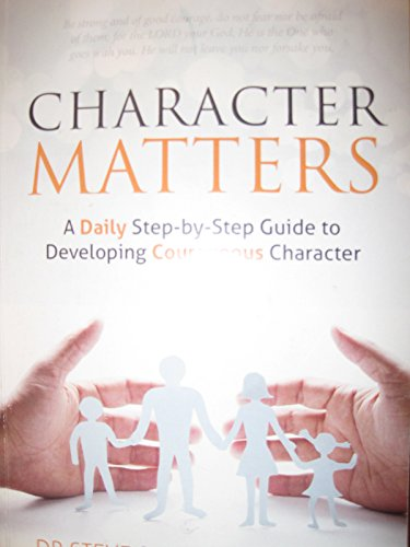 9780984971428: Character Matters