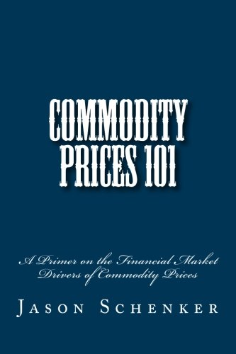 9780984972821: Commodity Prices 101