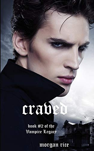 9780984975358: CRAVED (BOOK #10 IN THE VAMPIRE JOURNALS) (Vampire Legacy)