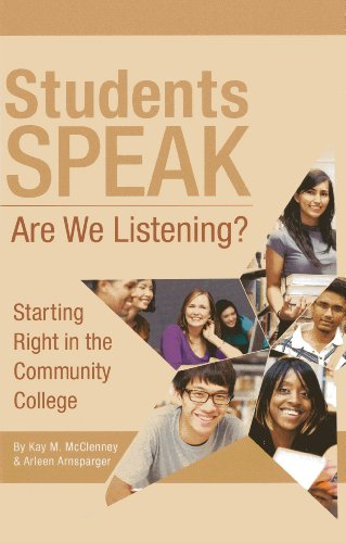 Students Speak: Are We Listening? (Mixed media product): Kay McClenney, Arleen Arnsparger