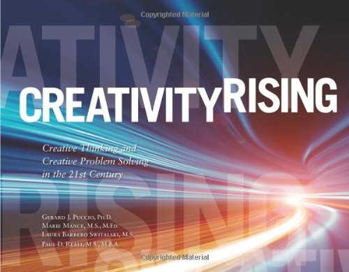 9780984979516: Creativity Rising Creative Thinking and Creative Problem Solving in the 21st Century