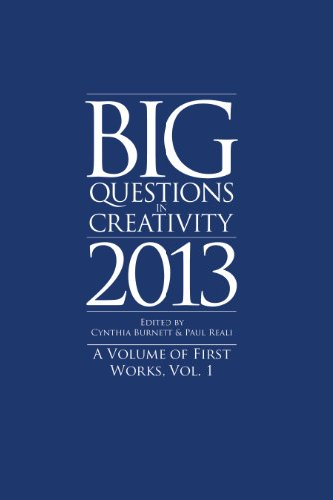 9780984979530: Big Questions in Creativity 2013