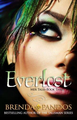9780984983537: Everlost: Volume 3 (Mer Tales)