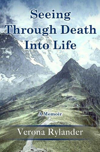 9780984983919: Seeing Through Death Into Life: A Memoir