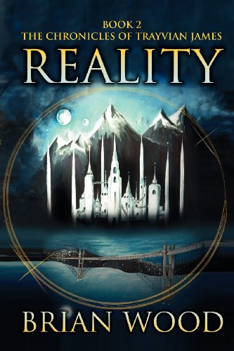 9780984984275: Reality: Book 2, the Chronicles of Trayvian James
