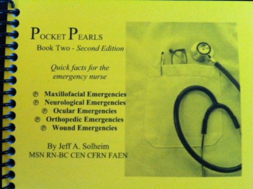 9780984987726: Pocket Pearls (Book Two) 2nd Edition: Quick Facts for Emergency Nurses