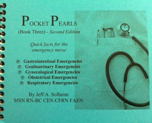9780984987733: Pocket Pearls (Book Three) 2nd Edition: Quick Facts for Emergency Nurses