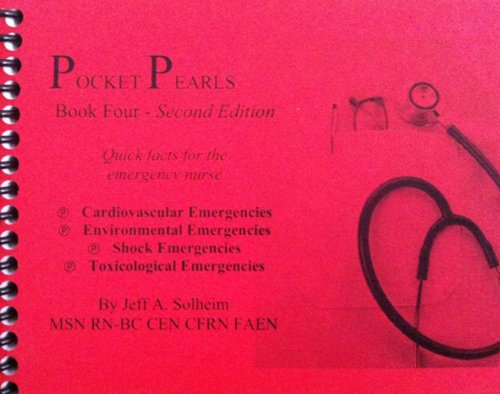 9780984987740: Pocket Pearls (Book Four) 2nd Edition: Quick Facts for Emergency Nurses