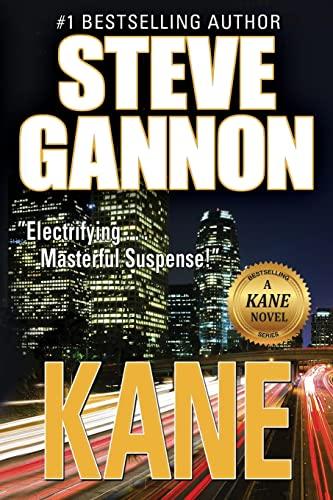 Kane: A Kane Novel: Steve Gannon