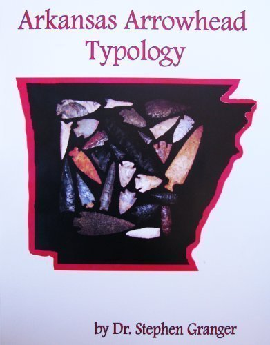 9780984988334: Arkansas Arrowhead Typology