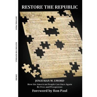 9780984991310: Restore the Republic