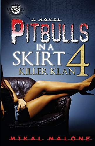 9780984993079: Pitbulls in a Skirt 4: Killer Klan (the Cartel Publications Presents)