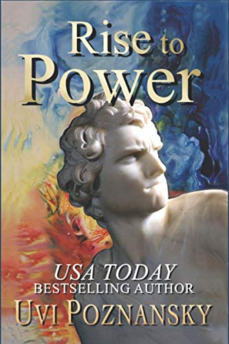 9780984993246: Rise to Power (The David Chronicles) (Volume 1)