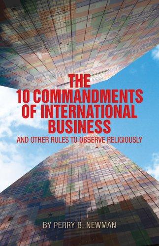 9780984994908: The 10 Commandments of International Business