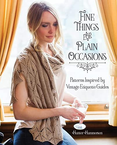 9780984998265: Fine Things for Plain Occasions: Patterns Inspired by Vintage Etiquette Guides