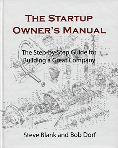 The Startup Owner's Manual: The Step-By-Step Guide: BLANK