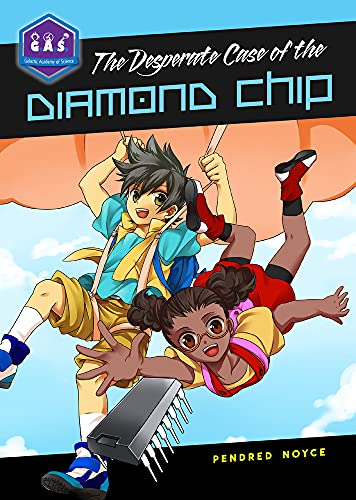 9780985000806: The Desperate Case of the Diamond Chip (Galactic Academy of Science)