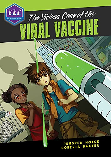 9780985000875: The Vicious Case of the Viral Vaccine (Galactic Academy of Science)