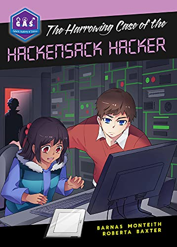 9780985000882: The Harrowing Case of the Hackensack Hacker (Galactic Academy of Science)