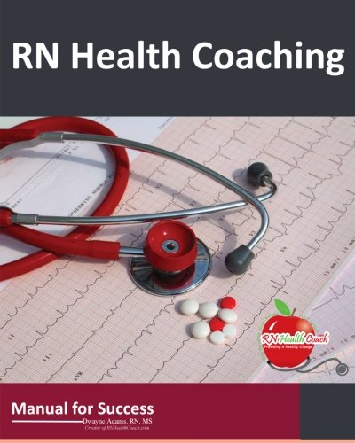 9780985003364: RN Health Coaching: Manual For Success