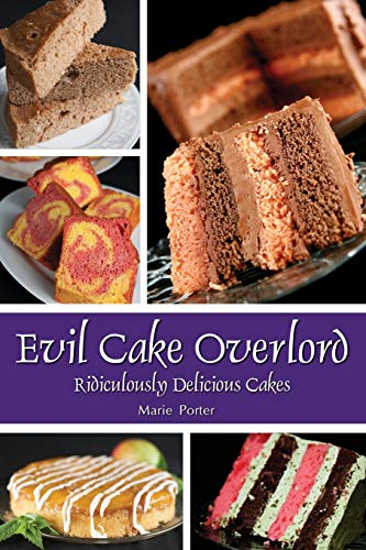 9780985003685: Evil Cake Overlord