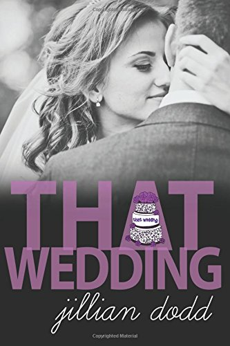 That Wedding: Jillian Dodd