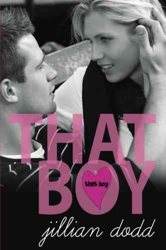 That Boy (Volume 1): Dodd, Jillian