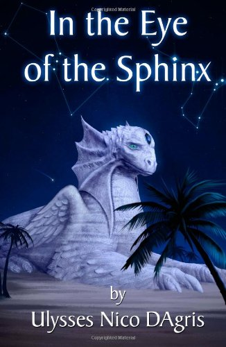 9780985010706: In the Eye of the Sphinx: Multiverse Journeys (Volume 1)
