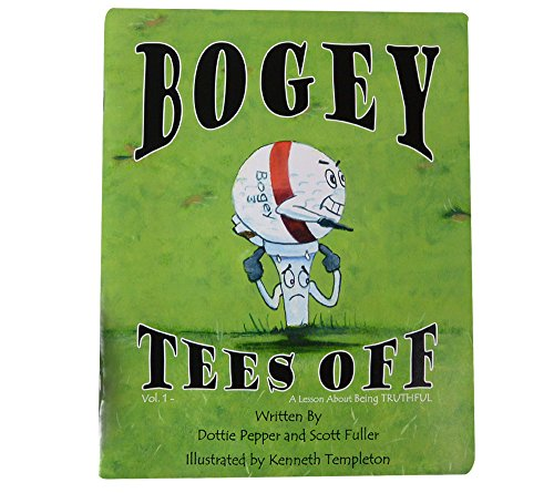 9780985014100: Bogey Tees Off: A Lesson About Being Truthful