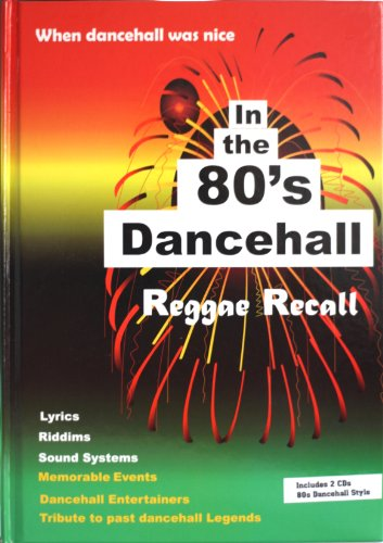 9780985016609: When Dancehall Was Nice! In the 80s Dancehall Reggae Recall