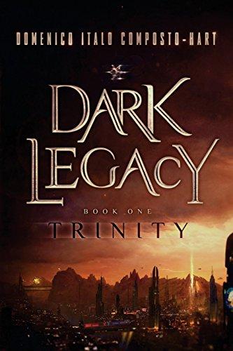 9780985017729: Dark Legacy: Book I - Trinity (Volume 1)
