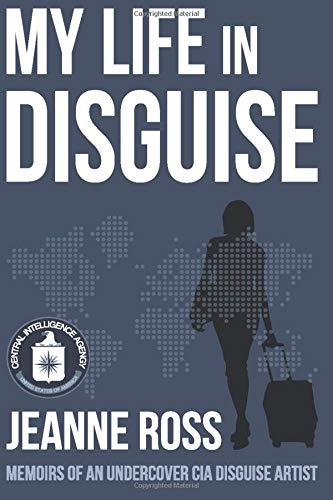 9780985021610: My Life in Disguise: Memoirs of a CIA Disguise Artist