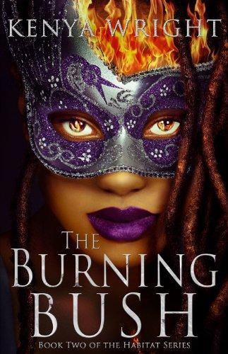 9780985023041: The Burning Bush (Habitat series)