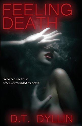 9780985023096: Feeling Death: 1