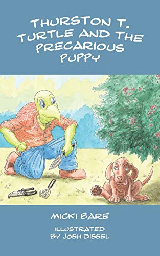 Thurston T. Turtle and the Precarious Puppy: Micki Bare