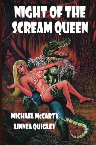 Night of the Scream Queen: Kiss of: McCarty, Michael; Quigley,