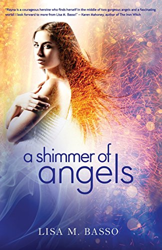 A Shimmer of Angels (The Angel Sight Series): Basso, Lisa M.