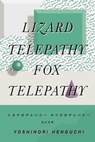Lizard Telepathy, Fox Telepathy Format: Paperback