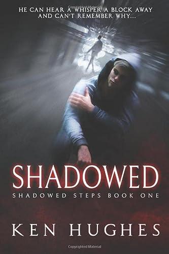 9780985048402: Shadowed