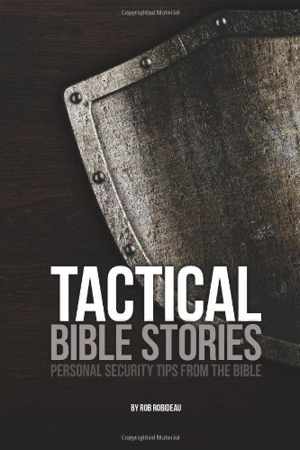 9780985049133: Tactical Bible Stories: Personal Security Tips from the Bible