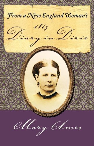 9780985053000: From a New England Woman's 1865 Diary in Dixie