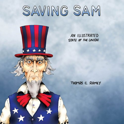 9780985054526: Saving Sam: An Illustrated State of the Union