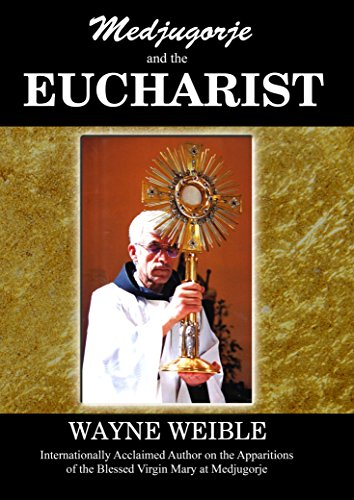9780985054878: Medjugorje and the Eucharist