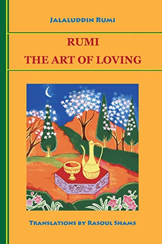Rumi: The Art of Loving (0985056800) by Jalaluddin Rumi