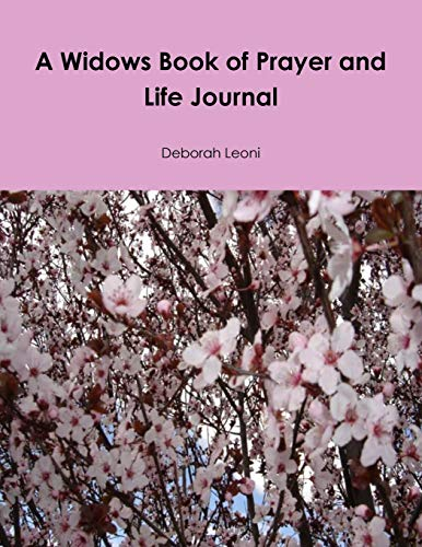 9780985061517: A Widows Book of Prayer and Life Journal