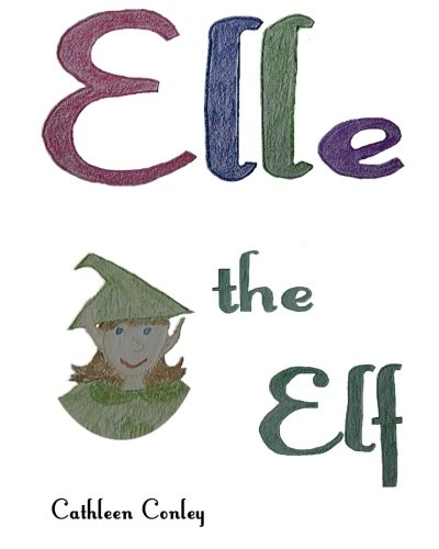 9780985065928: Elle the Elf