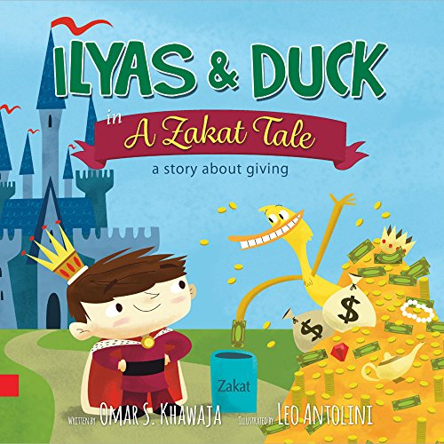 9780985072858: Ilyas & Duck in A Zakat Tale - a story about giving
