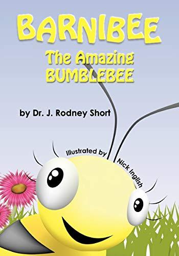 9780985073312: Barnibee, the Amazing Bumblebee