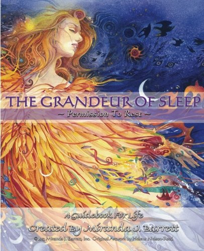 The Grandeur of Sleep: Permission To Rest (A Woman's Truth) (Volume 2): Barrett, Miranda J.