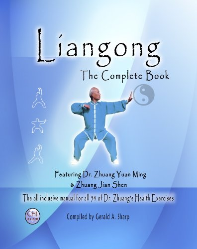 Liangong, the Complete Book : The All: Gerald A. Sharp;